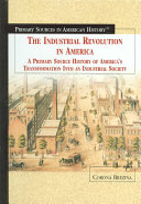 The Industrial Revolution in America PDF