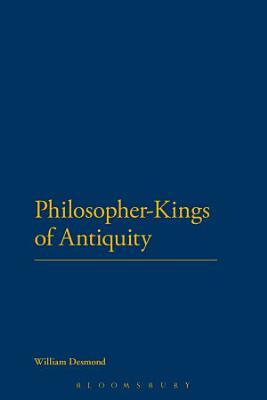 Philosopher Kings of Antiquity PDF