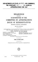 Departments of State  Justice  and Commerce  the Judiciary  and Related Agencies Appropriations for 1967 PDF