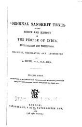 Original Sanskrit Texts on the Origin and Progress of the Religion and Institutions of India: The mythical and legendary accounts of caste