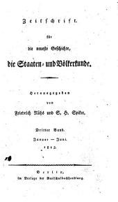 Zeitschrift für die neueste Geschichte die Staaten- und Völkerkunde: Band 3