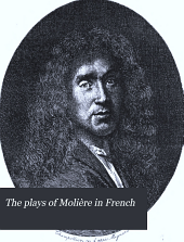 The Plays of Molière in French: Volume 1
