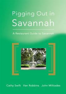 Pigging Out in Savannah Book