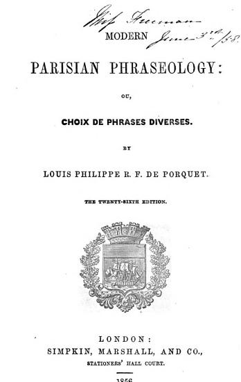 Modern Parisian phraseology  ou  Choix de phrases diverses     The twenty sixth edition PDF