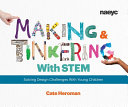 Making and Tinkering with STEM PDF