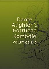 Dante Alighieri's G?ttliche Kom?die