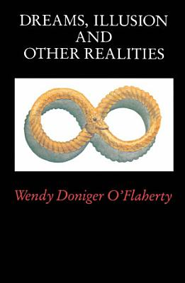 Dreams  Illusion  and Other Realities