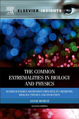 The Common Extremalities in Biology and Physics PDF