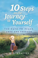 10 Steps on the Journey to Yourself Book