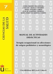 Manual de actividades didácticas: terapia ocupacional en afecciones de origen pediátrico y neurológico
