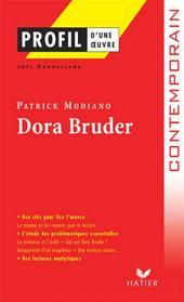 Profil - Modiano (Patrick) : Dora Bruder: Analyse littéraire de l'oeuvre
