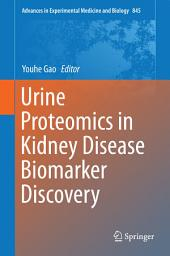Urine Proteomics in Kidney Disease Biomarker Discovery