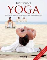 Yoga   Das gro  e Praxisbuch f  r Einsteiger   Fortgeschrittene PDF
