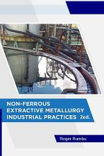 Non-Ferrous Extractive Metallurgy - Industrial Practices