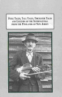 Folk Tales  Tall Tales  Trickster Tales  and Legends of the Supernatural from the Pinelands of New Jersey PDF