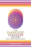 The Energetic Fertility MethodTM PDF