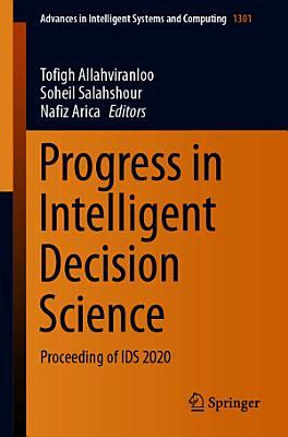 Progress in Intelligent Decision Science PDF