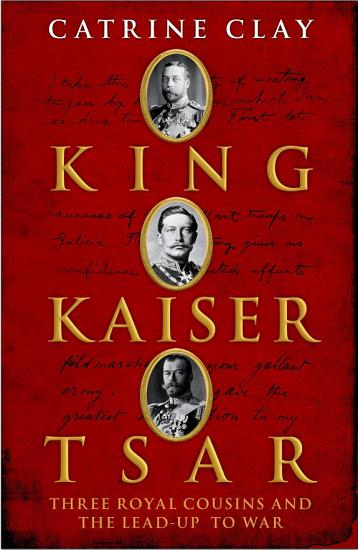 King  Kaiser  Tsar PDF
