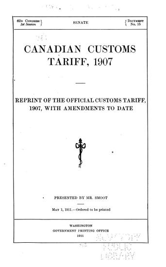 Canadian Customs Tariff  1907 PDF