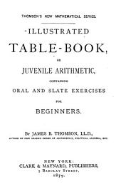 Illustrated Table-book, Or, Juvenile Arithmetic