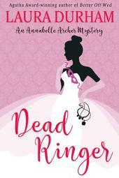 Dead Ringer: A Novella (2.5)