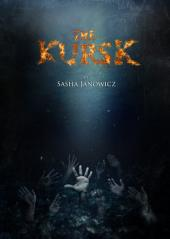 The Kursk - Collected Edition