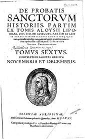 De probatis sanctorvm historiis: Complectens sanctos mensivm Novembris et Decembris