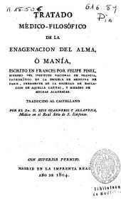 Tratado médico-filosófico de la enagenación [sic] del alma ó manía