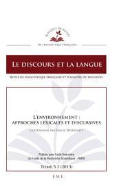 L'environnement : approches lexicales et discursives: Le discours et la langue
