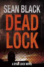 Deadlock (Ryan Lock 2)