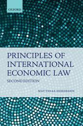 Principles of International Economic Law: Edition 2