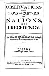 Observations Upon the Laws and Customs of Nations, as to Precedency