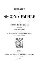 Histoire du second empire: Volume3
