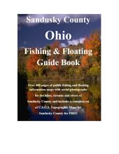 Sandusky County Ohio Fishing & Floating Guide Book: Complete fishing and floating information for Sandusky County Ohio
