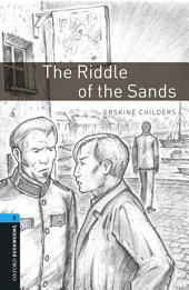 The Riddle of the Sands Level 5 Oxford Bookworms Library: Edition 3