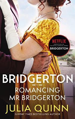 Bridgerton  Romancing Mr Bridgerton  Bridgertons Book 4