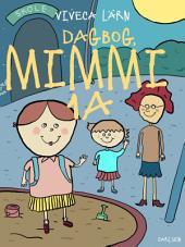 Dagbog, Mimmi 1 a: Bind 2
