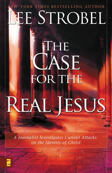 Download The Case for the Real Jesus Book