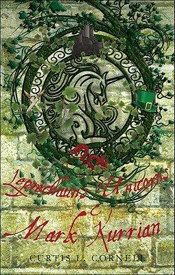 Leprechauns  Unicorns  and Mark Kurrian