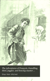 The Adventures of François, foundling, thief, juggler, and fencing-master during the French Revolution