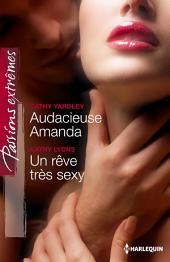 Audacieuse Amanda - Un rêve très sexy