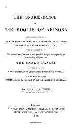 The Snake-dance of the Moquis of Arizona, Being a Narrative of a Journey from Santa Fé, New Mexico, to the Villages of the Moqui Indians of Arizona ...
