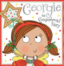 Georgie the Gingerbread Fairy Story Book Book