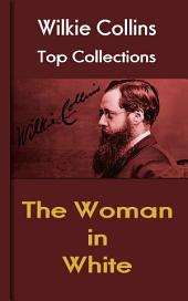 The Woman in White: Wilkie Collins Top Collections