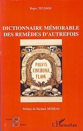 Dictionnaire mémorable des remèdes d'autrefois