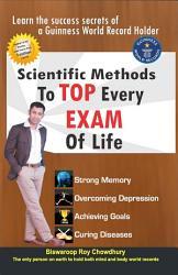 Scientific Methods to Top Every Exam of Life PDF