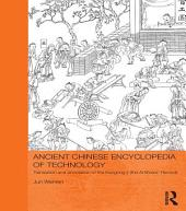 Ancient Chinese Encyclopedia of Technology: Translation and Annotation of Kaogong ji, The Artificers' Record