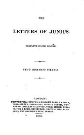 The Letters of Junius: Volumes 1-2