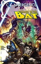 Convergence: Batman: Shadow of the Bat (2015-) #2