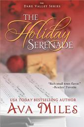 The Holiday Serenade: (Dare Valley: Book 4)